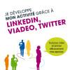 Je développe mon activité grâce à LinkedIn, Viadeo, Twitter par Valérie March