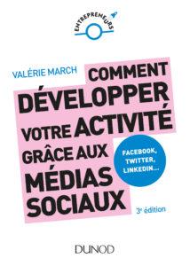 Comment développer votre activité grâce aux médias sociaux par Valérie March